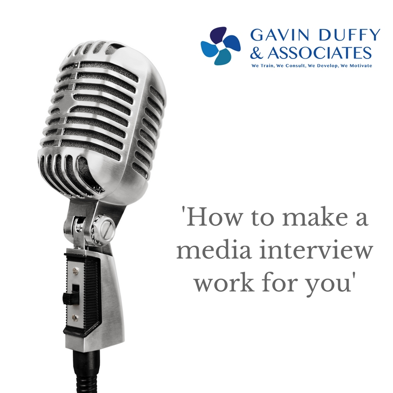 How to make a media interview work for you